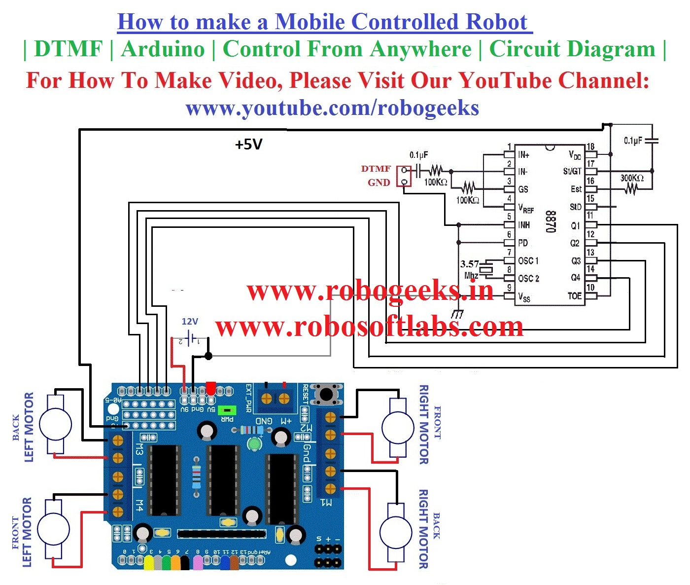how to make a mobile controlled robot dtmf arduino control from anywhere circuit robogeeks